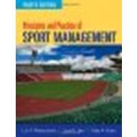 Principles And Practice Of Sport Management by Masteralexis, Lisa P., Barr, Carol A., Hums, Mary [Jones & Bartlett Learning, 2011] (Paperback) 4th Edition [Paperback] pdf