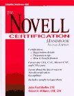 Novell Certification Handbook, Mueller, John P. and Williams, Robert, 0070443645