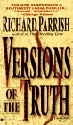 Versions of the Truth, Richard Parrish, 0451405234