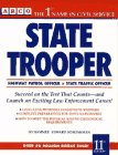 State Trooper: Highway Patrol Officer/State Traffic Officer (Arco Master the State Trooper Exam)