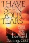 I Have Seen Your Tears, Bernhard Häring, 0892437650