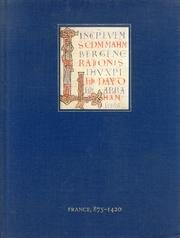 Medieval And Renaissance Manuscripts In The Walters Art Gallery: France, 875-1420