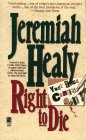 Right to Die, Jeremiah Healy, 0671708104