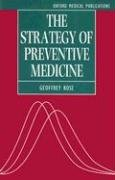The Strategy of Preventive Medicine (Oxford Medical Publications)