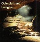 Opferplatz und Heiligtum. Kult der Vorzeit in Norddeutschland