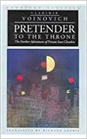 Pretender To The Throne-Further Adventures Of Private Ivan Chonkin New Ed (European Classics)