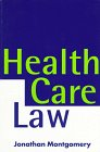 Health Care Law, Montgomery, Jonathan, 0198762593