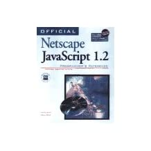 Official Netscape Javascript 1.2 Programmer's Reference: Windows, Macintosh & Unix