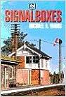 Signal Boxes (Ian Allan abc)