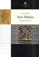 Ave Maria: For Female Choir