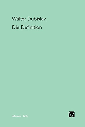 Die Definition Taschenbuch – 1. Januar 1981 Walter Dubislav Wilhelm K Essler Meiner F