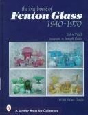 (The Big Book of Fenton Glass: 1940-1970)