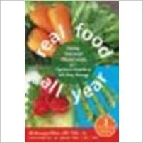 Book Real Food All Year: Eating Seasonal Whole Foods for Optimal Health and All-Day Energy by Bliss MSTCM LAc, Nishanga [New Harbinger Publications, 2012]