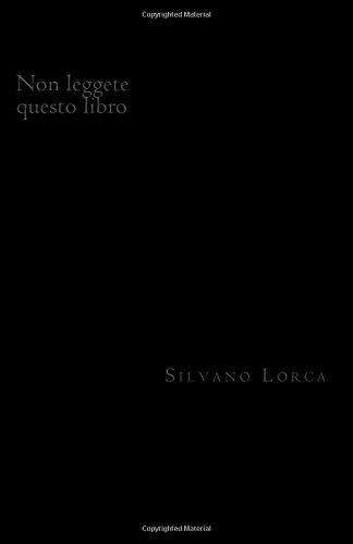 Non leggete questo libro: Tragedia in cinque atti (Italian Edition)