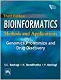 Bioinformatics : Methods and Applications Genomics, Proteomics and Drug Discovery