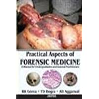 Practical Aspects of Forensic Medicine: A Manual For Undergraduates And General Practitioners