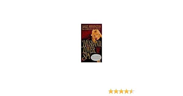 Husband, Lover, Spy: A True Story: Amazon.es: Pennington, Janice, De Abreu, Carlos: Libros en idiomas extranjeros