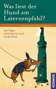Buch: Was liest der Hund am Laternenpfahl? von Petra Führmann