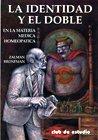 Read Online La identidad y el doble / The identity and double (Spanish Edition) pdf epub