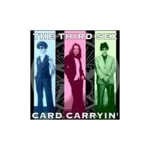 Card Carryin' by Third Sex (1996-08-19)