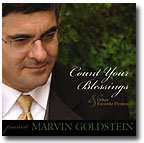 Count Your Blessings features 14 inspiring hymns arrangements by acclaimed LDS pianist Marvin Goldstein. This inspiring new CD includes all time favorite hymns never before recorded by Marvin- Jesus, Savior Pilot Me; Onward Christian Soldiers: Count ...