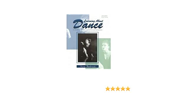 Learning about dance an introduction to dance as an art form and learning about dance an introduction to dance as an art form and entertainment nora ambrosio 9780787264215 amazon books fandeluxe Images