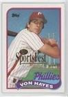 Von Hayes #1/1 (Baseball Card) 1989 Topps [Base] 2001 SCD SportsFest #385