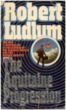 The Aquitaine Progression, Robert Ludlum, 0553249002