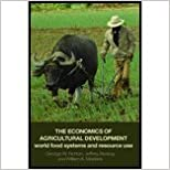 Economics of Agricultural Development (06) by [Paperback (2006)]