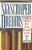 Skyscraper Dreams, Tom Shachtman, 0316782130