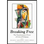 Breaking Free : The Transformative Power of Critical Pedagogy, , 0916690296
