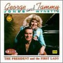 The President and the First Lady by Jones, George & Tammy Wynette