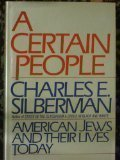 img - for A Certain People: American Jews and Their Lives Today book / textbook / text book