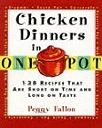 Chicken Dinners in One Pot by Peggy Fallon (1997-01-03)