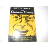 Quotations from Chairman Cherry, , 0889782369