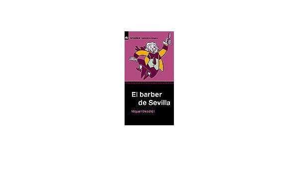 El barber de Sevilla (Rems): Amazon.es: Desclot, Miquel: Libros
