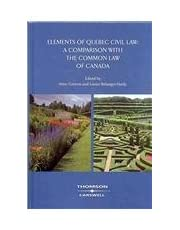 Elements of Quebec Civil Law: A Comparison With the Common Law of Canada