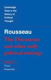0521424453 - Jean-Jacques Rousseau: The Discourses and Other Early Political Writings - Livre