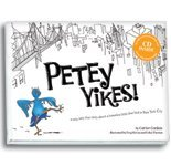 Petey Yikes (A very, very true story about a homeless little blue bird in New York City)