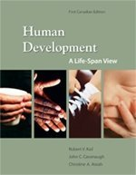 Human Development: A Life-Span View : First Edition