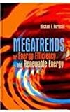 Megatrends for Energy Efficiency and Renewable Energy, Hordeski, Michael Frank, 1439853541