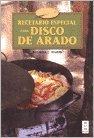 Recetario especial disco de arado / Special recipe with disco de arado (Spanish Edition) by Imaginador