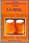img - for La Miel (Spanish Edition) book / textbook / text book