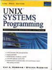 Unix Systems Programming: Communication, Concurrency And Threads, 2/E