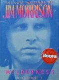 Wilderness Volume 1: The Lost Writings of Jim Morrison