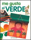 img - for Me gusta el verde book / textbook / text book