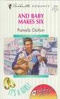And Baby Makes Six, Pamela Dalton, 0373192347