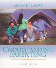 Understanding Parenting (2nd Edition)