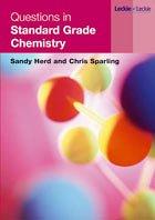QUESTIONS IN STANDARD GRADE CHEMISTRY Sandy Herd