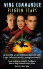Pilgrim Stars (Wing Commander: Movie Universe, Book 2)